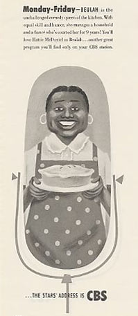 "This ad depicts a turning point in media history on November 24, 1947, the first instance of an African American woman starring in a network radio program, with ad copy noting that she is ""queen of the kitchen"" and ""manages a household."""
