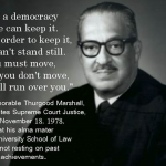 Thurgood Marshall: Revolutionizing the Concept of Precedence in the Supreme Court