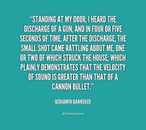 quote-Benjamin-Banneker-standing-at-my-door-i-heard-the-161445